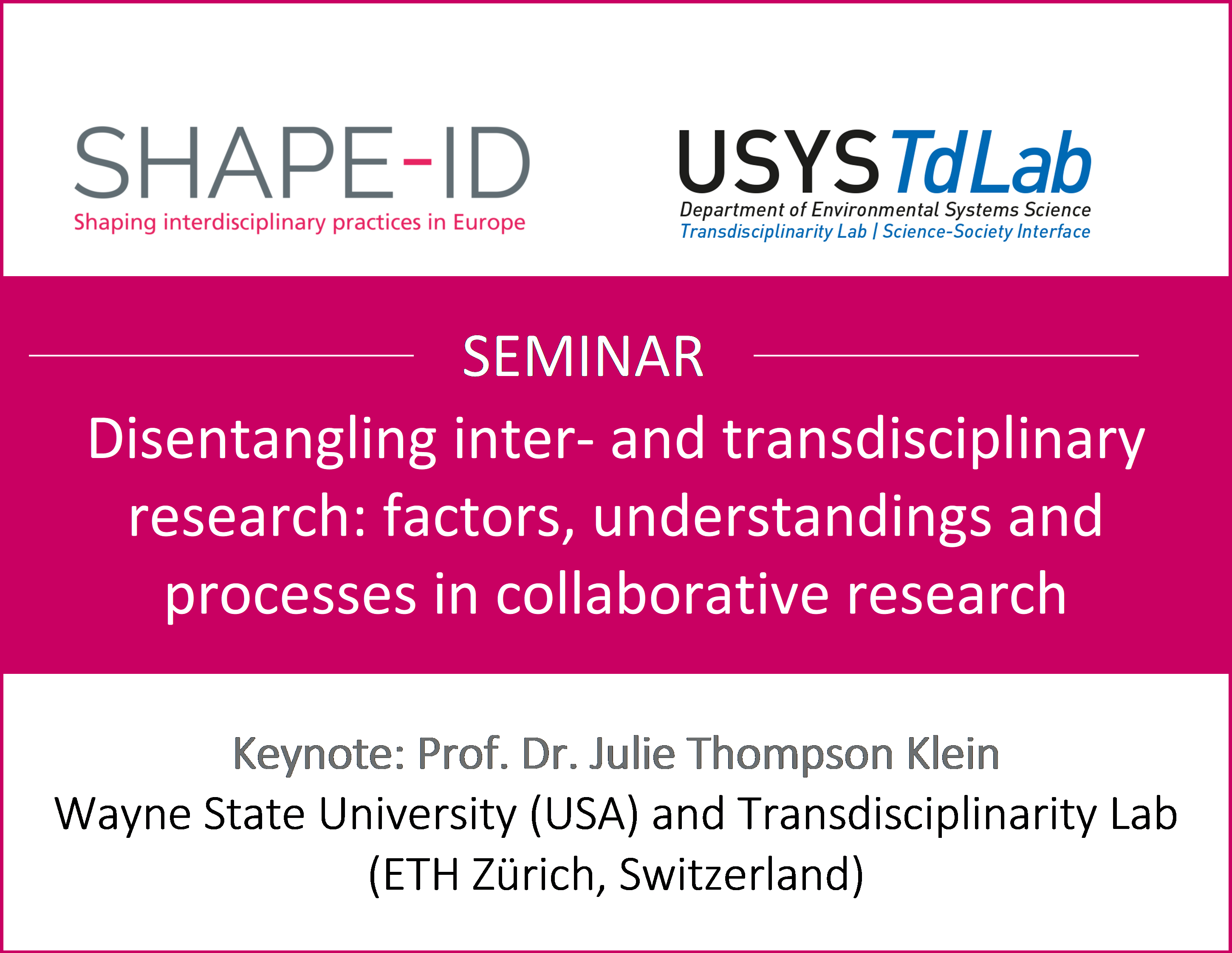 "Upcoming SHAPE-ID Seminar With Julie Thompson Klein At ETH Zurich: ""Disentangling Inter- And Transdisciplinary Research"""
